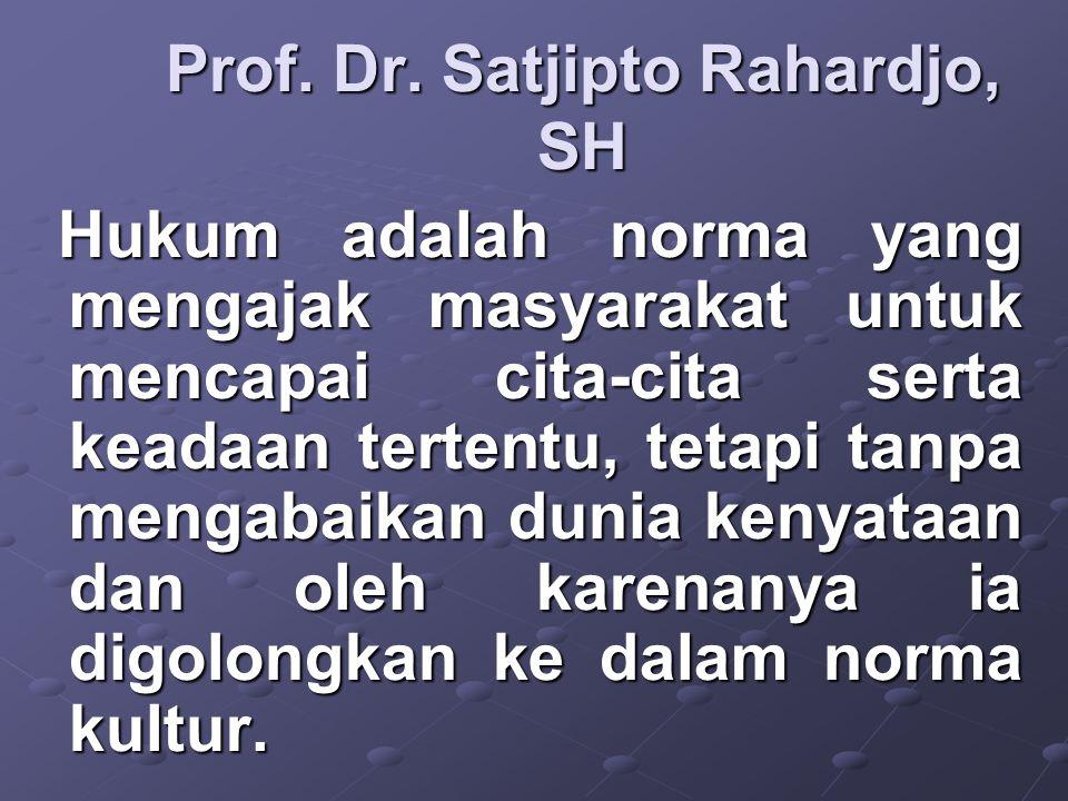 Prof. Dr. Satjipto Rahardjo, SH