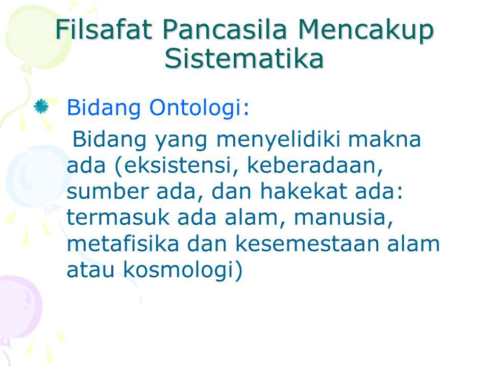 Filsafat Pancasila Mencakup Sistematika