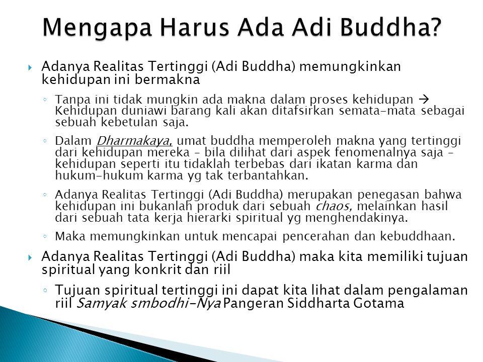 Mengapa Harus Ada Adi Buddha