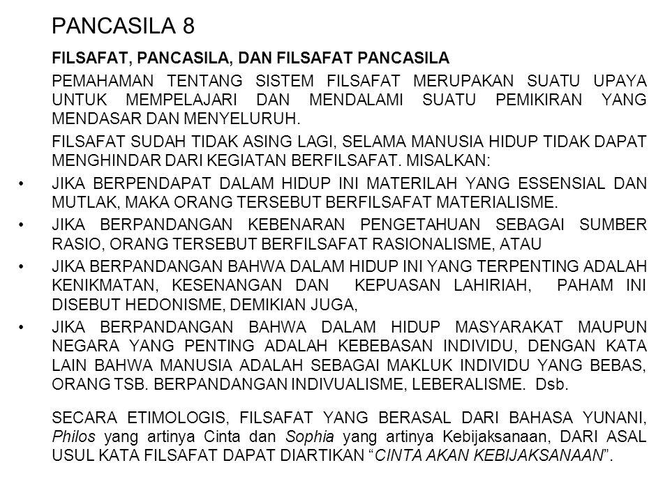 PANCASILA 8 FILSAFAT, PANCASILA, DAN FILSAFAT PANCASILA