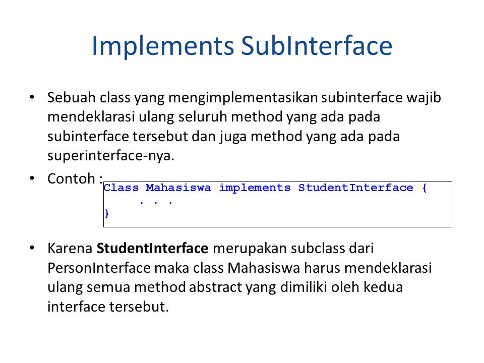 Implements SubInterface