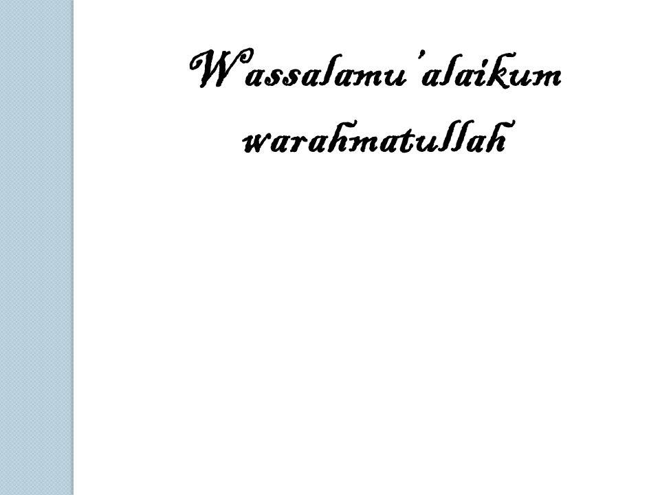 Wassalamu'alaikum warahmatullah