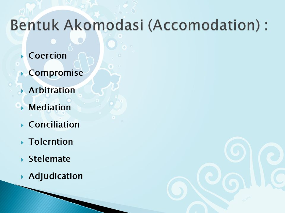 Bentuk Akomodasi (Accomodation) :