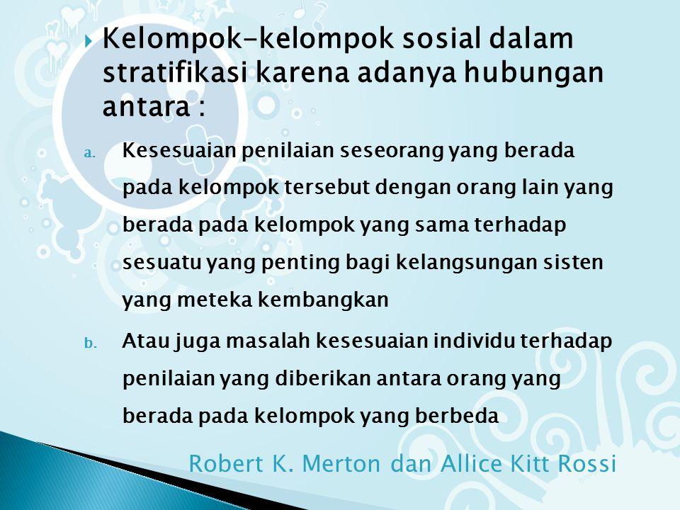 Robert K. Merton dan Allice Kitt Rossi