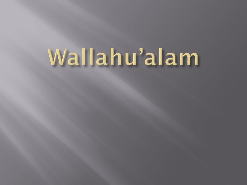 Wallahu'alam