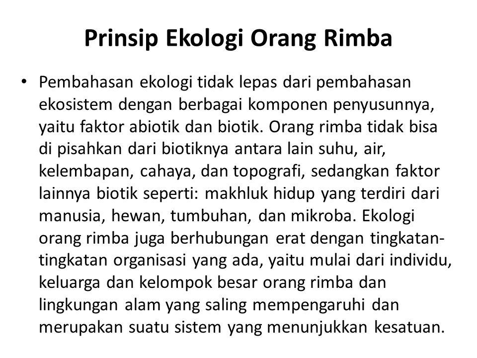 Prinsip Ekologi Orang Rimba