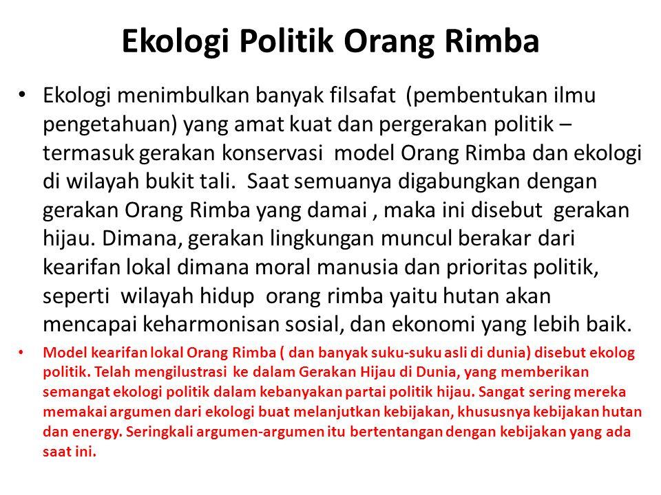 Ekologi Politik Orang Rimba