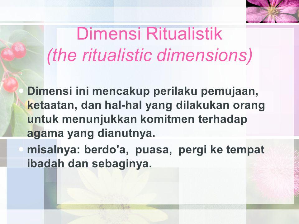 Dimensi Ritualistik (the ritualistic dimensions)
