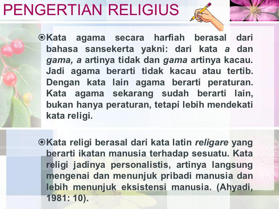 PENGERTIAN RELIGIUS