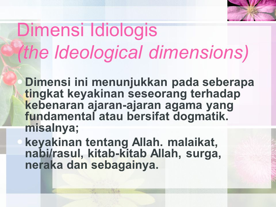 Dimensi Idiologis (the ldeological dimensions)