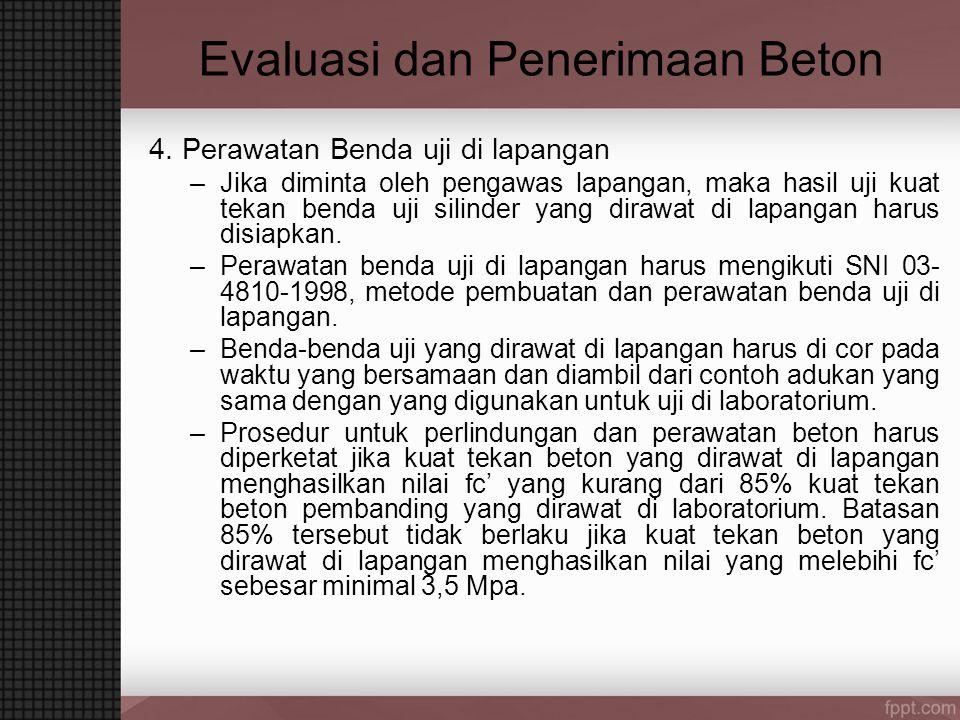 Evaluasi dan Penerimaan Beton