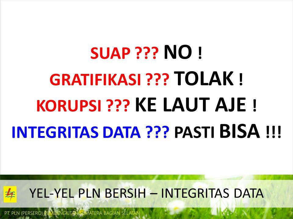 YEL-YEL PLN BERSIH – INTEGRITAS DATA