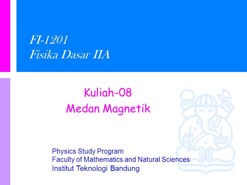 Kuliah-08 Medan Magnetik