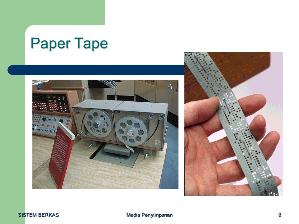 Paper Tape SISTEM BERKAS Media Penyimpanan