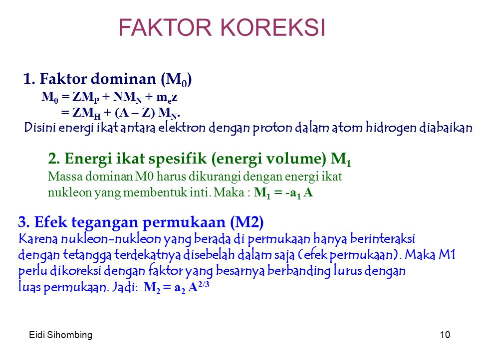 FAKTOR KOREKSI 1. Faktor dominan (M0)