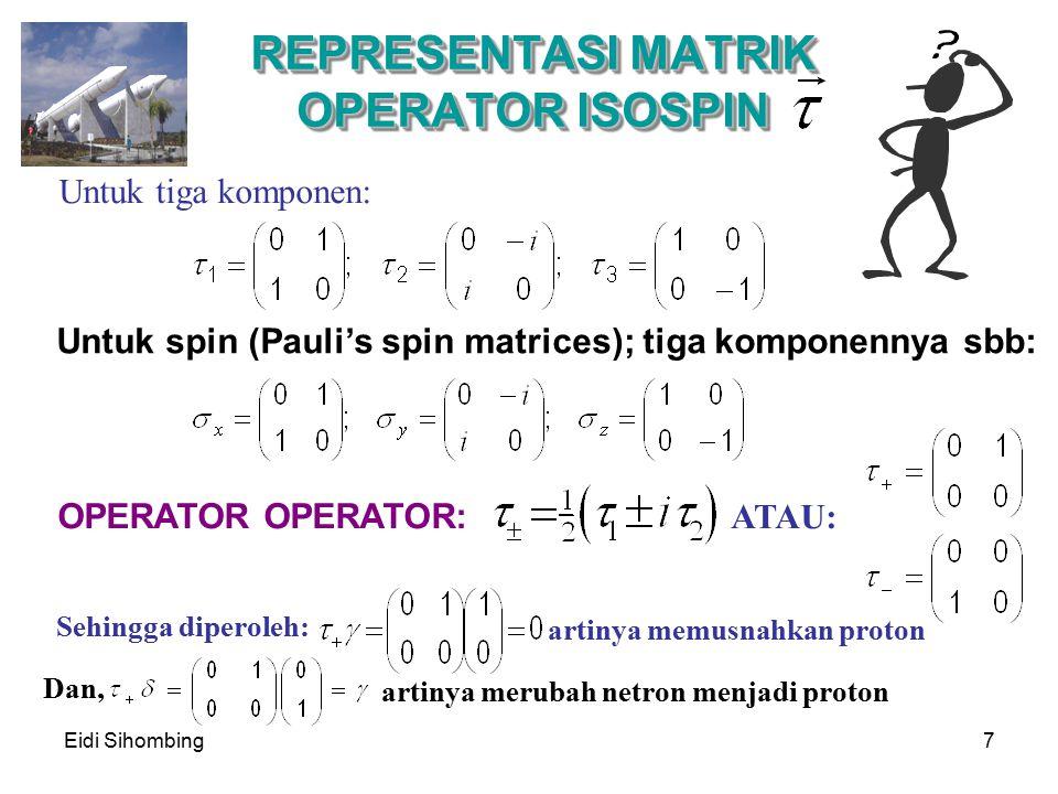 REPRESENTASI MATRIK OPERATOR ISOSPIN