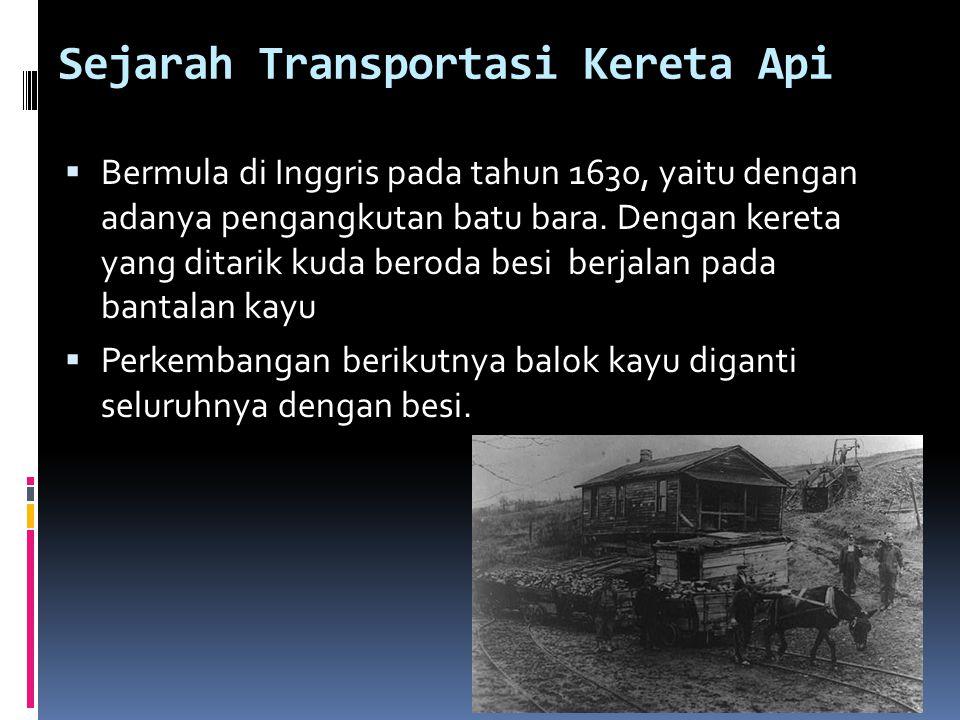 Sejarah Transportasi Kereta Api