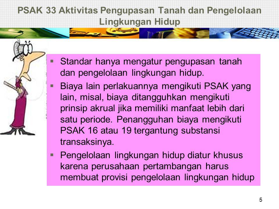 PSAK 33 Aktivitas Pengupasan Tanah dan Pengelolaan Lingkungan Hidup