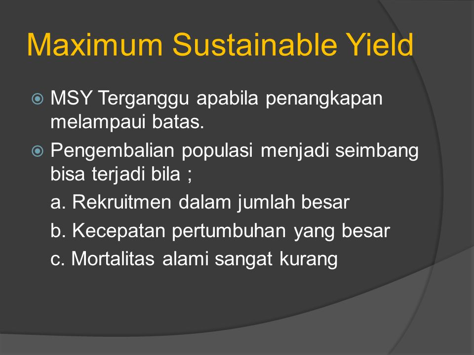 Maximum Sustainable Yield