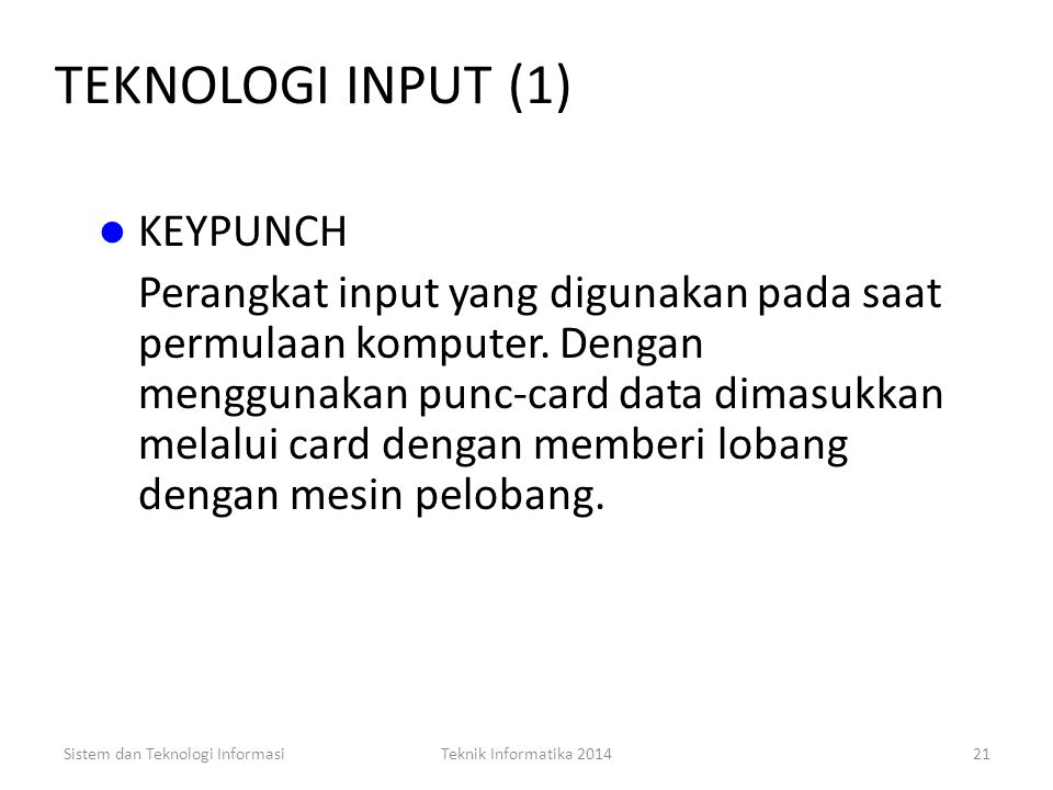 TEKNOLOGI INPUT (1) KEYPUNCH