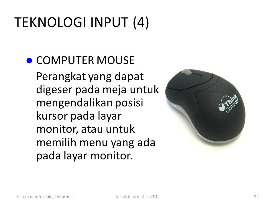 TEKNOLOGI INPUT (4) COMPUTER MOUSE