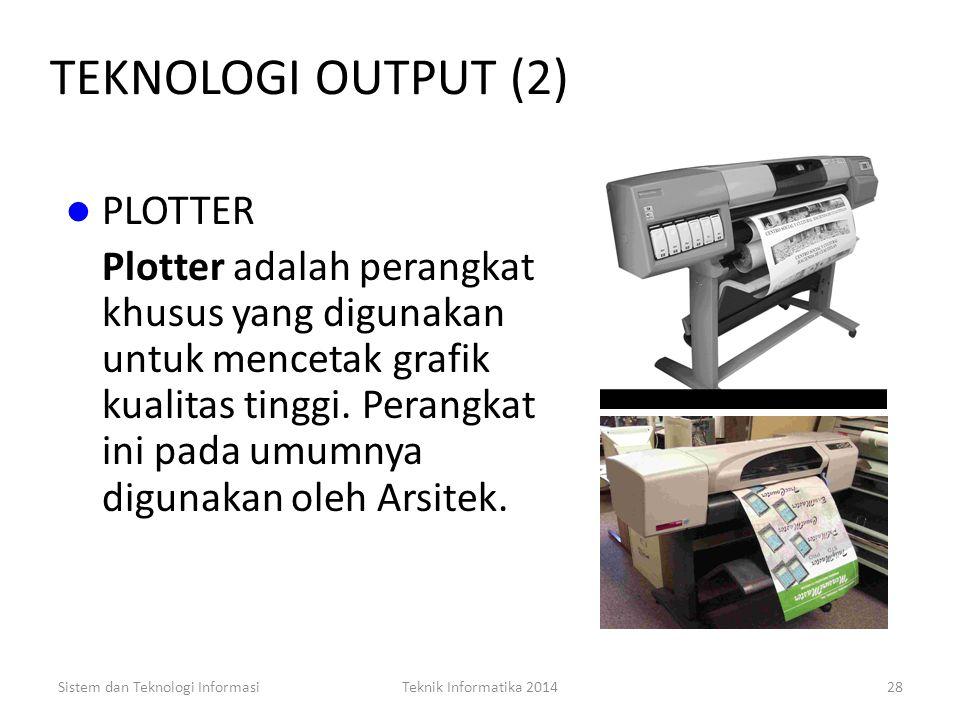 TEKNOLOGI OUTPUT (2) PLOTTER
