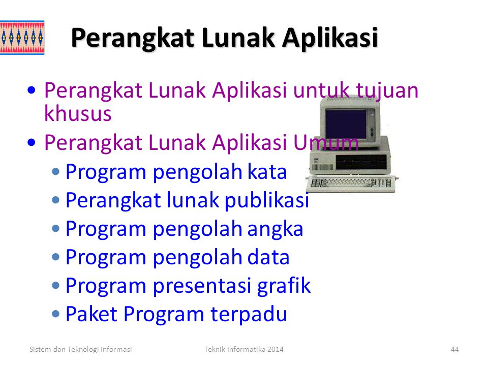 Perangkat Lunak Aplikasi