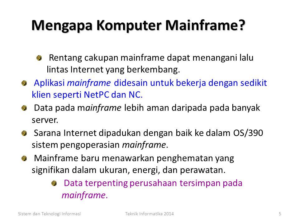 Mengapa Komputer Mainframe