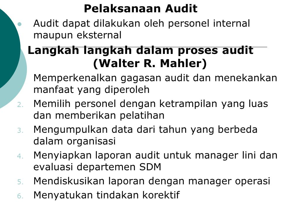 Langkah langkah dalam proses audit (Walter R. Mahler)