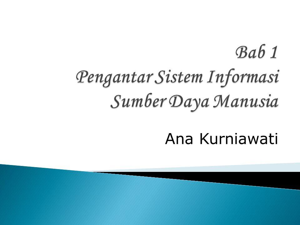 Bab 1 Pengantar Sistem Informasi Sumber Daya Manusia