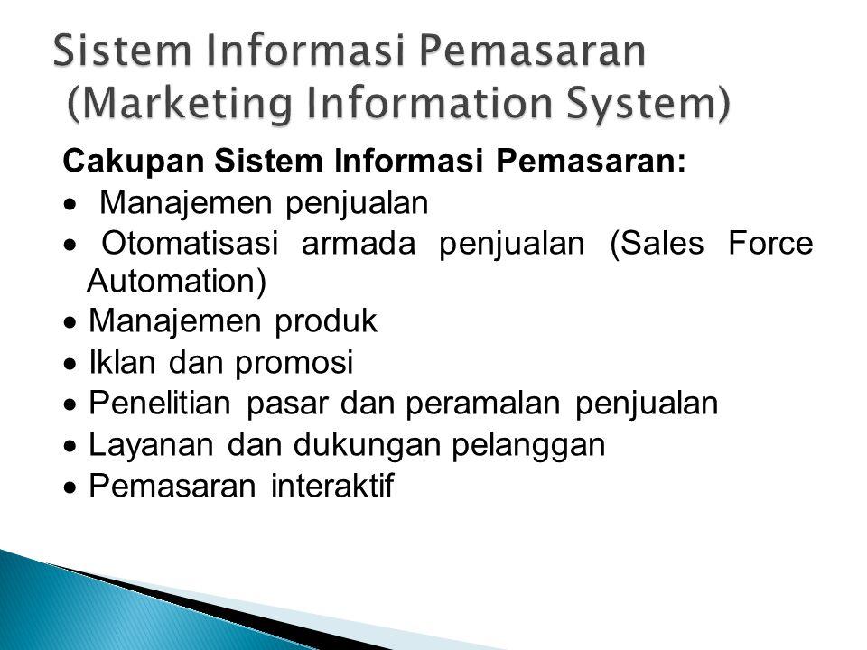 Sistem Informasi Pemasaran (Marketing Information System)