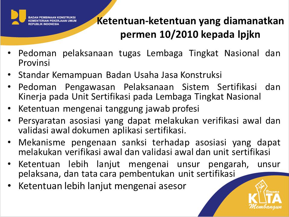 Ketentuan-ketentuan yang diamanatkan permen 10/2010 kepada lpjkn