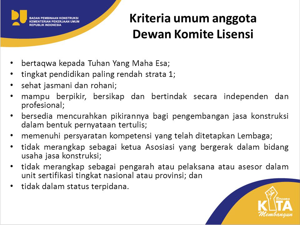 Kriteria umum anggota Dewan Komite Lisensi