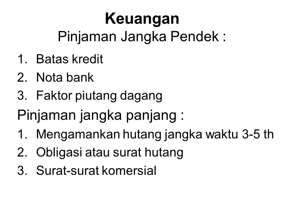 Keuangan Pinjaman Jangka Pendek :