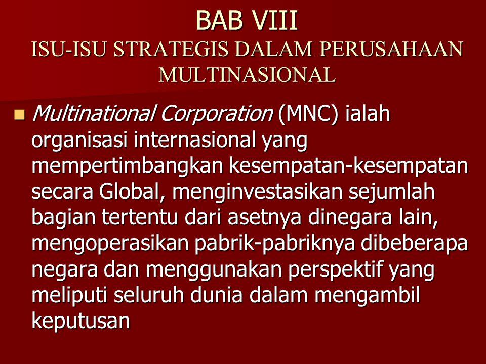 BAB VIII ISU-ISU STRATEGIS DALAM PERUSAHAAN MULTINASIONAL