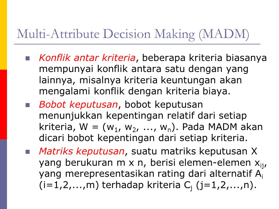 Multi-Attribute Decision Making (MADM)