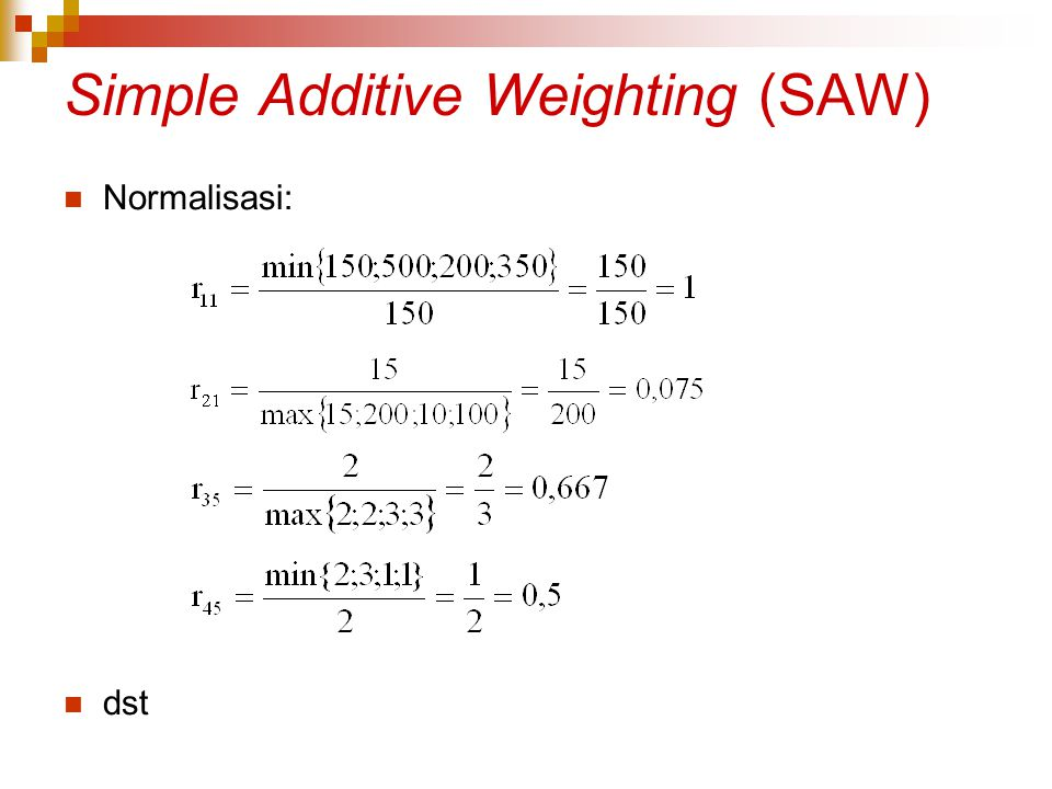 Simple Additive Weighting (SAW)