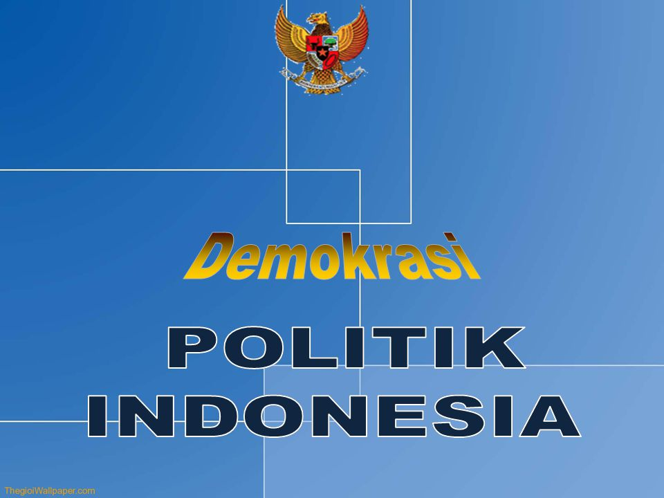 Demokrasi POLITIK INDONESIA