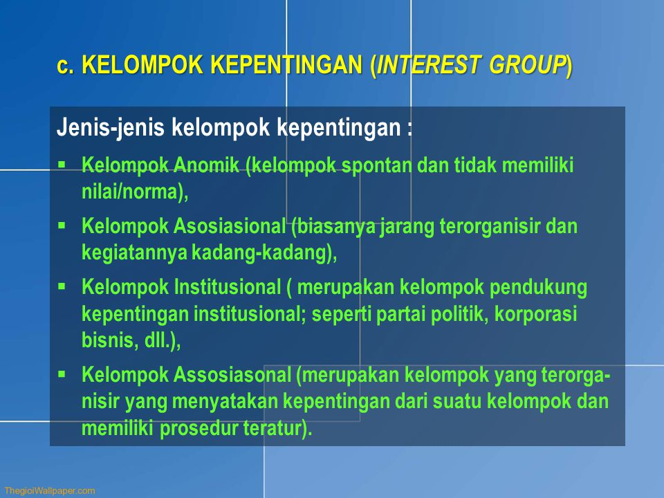 KELOMPOK KEPENTINGAN (INTEREST GROUP)