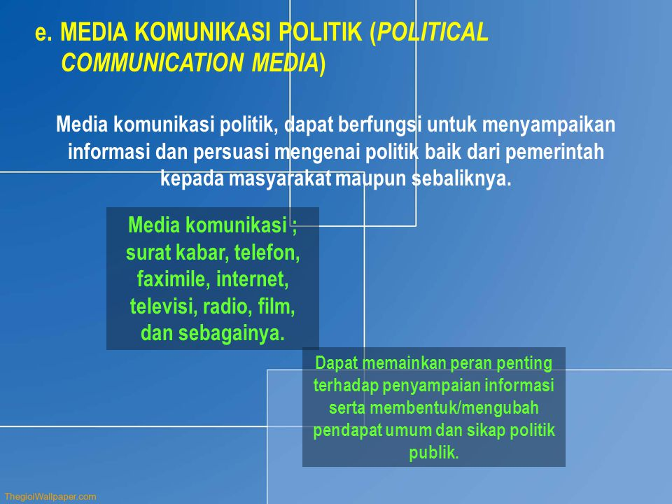MEDIA KOMUNIKASI POLITIK (POLITICAL COMMUNICATION MEDIA)