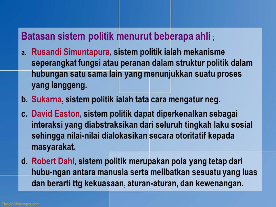 Batasan sistem politik menurut beberapa ahli ;
