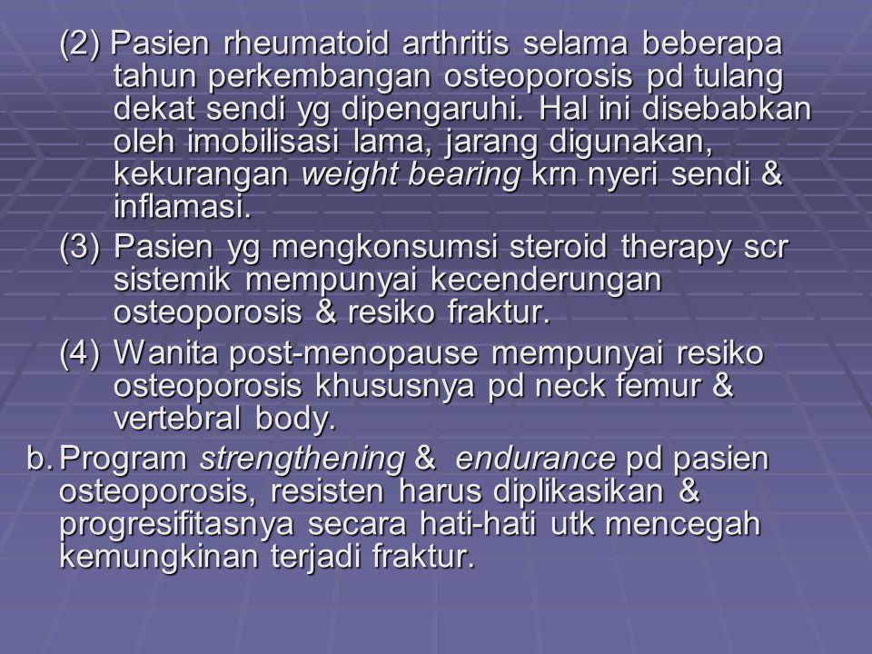 (2) Pasien rheumatoid arthritis selama beberapa