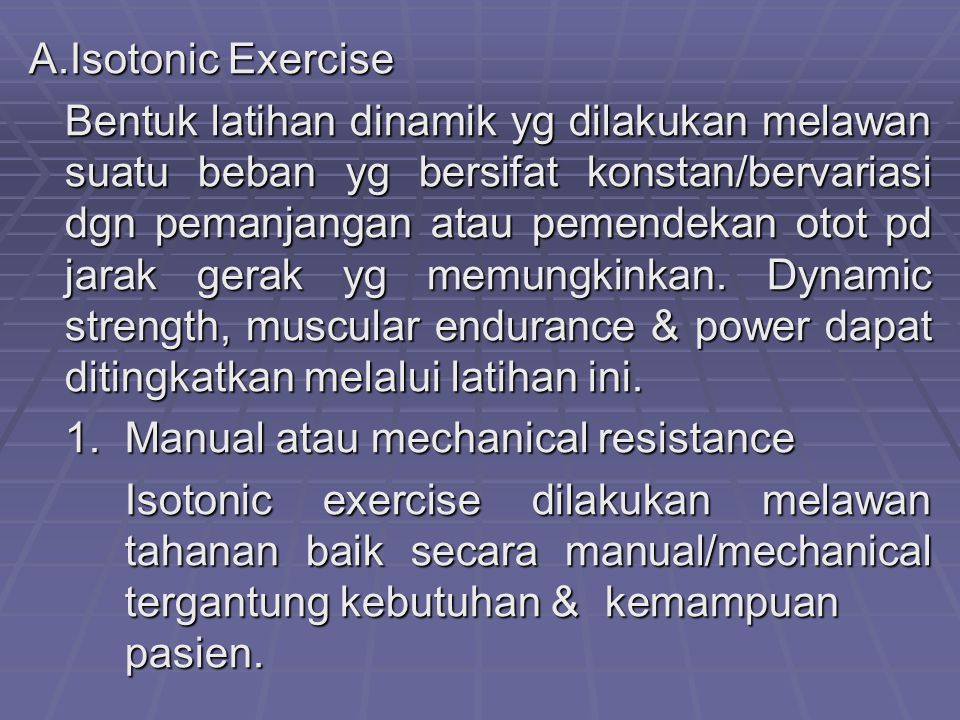 A.Isotonic Exercise