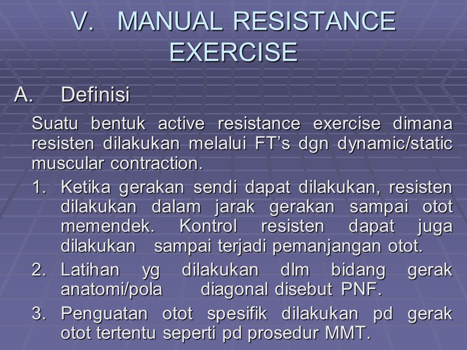 V. MANUAL RESISTANCE EXERCISE