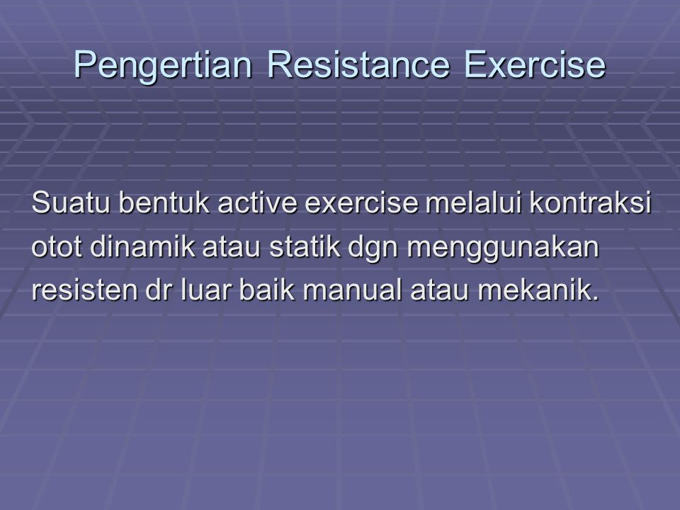 Pengertian Resistance Exercise