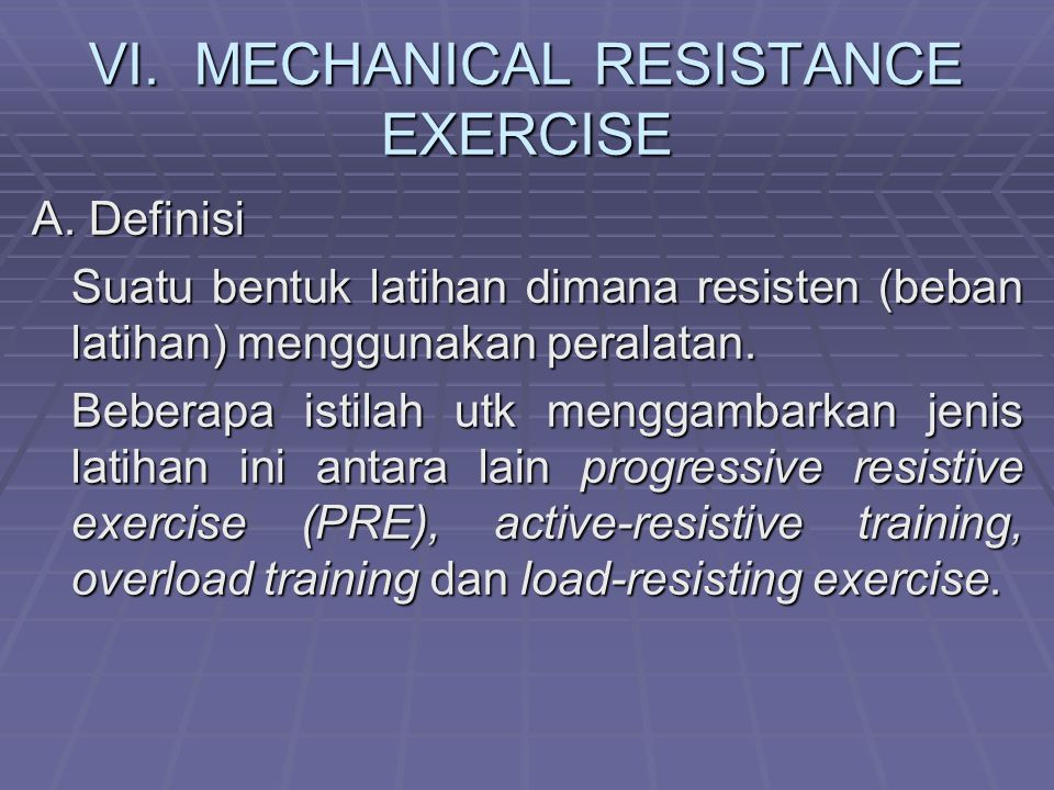 VI. MECHANICAL RESISTANCE EXERCISE