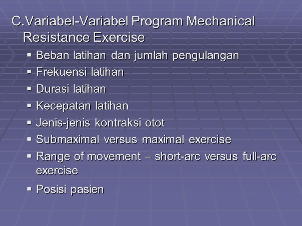 C.Variabel-Variabel Program Mechanical Resistance Exercise