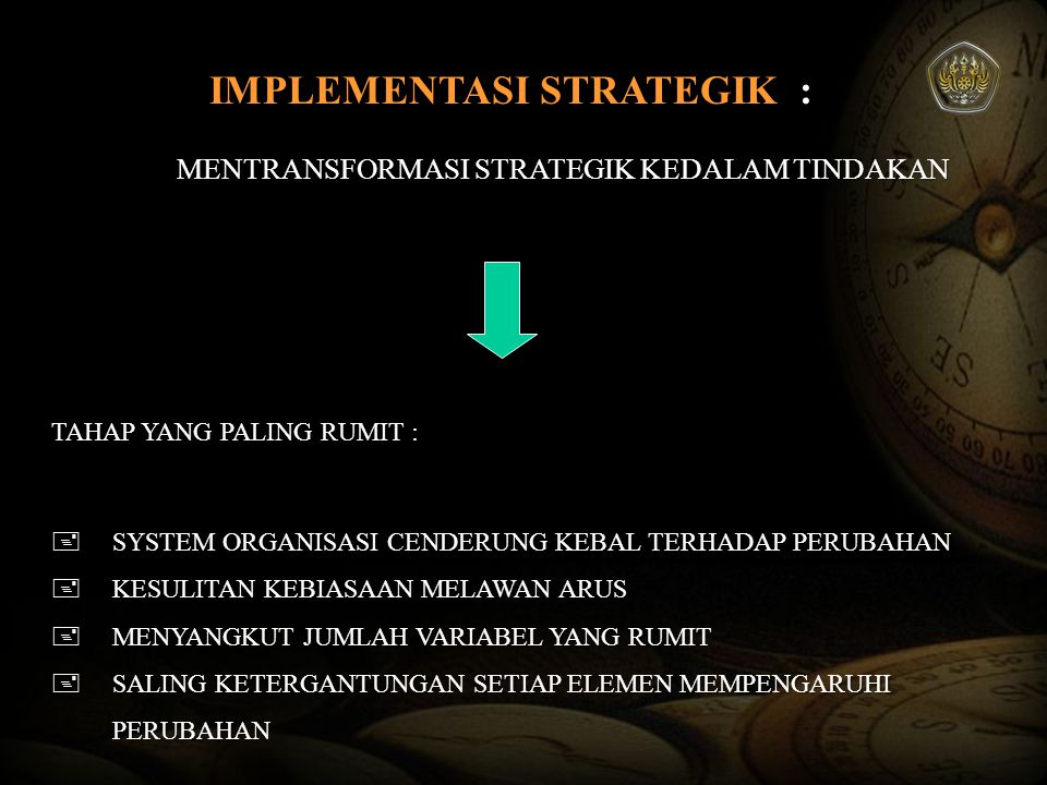 IMPLEMENTASI STRATEGIK :