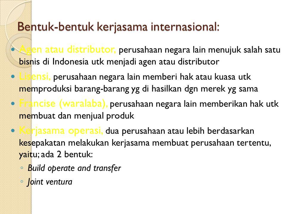 Bentuk-bentuk kerjasama internasional: