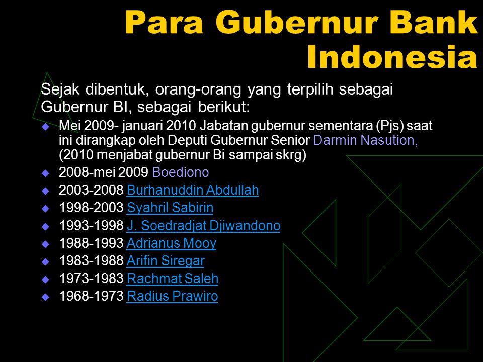 Para Gubernur Bank Indonesia